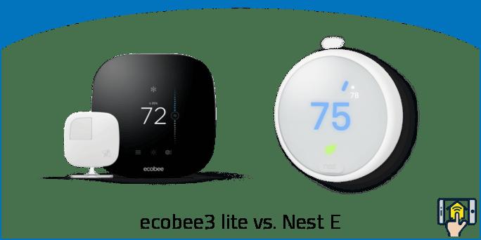 ecobee3 lite vs. Nest E