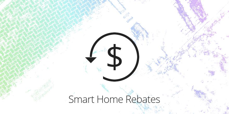 smart home rebates