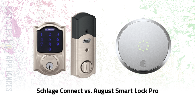Schlage Connect vs August Smart Lock Pro