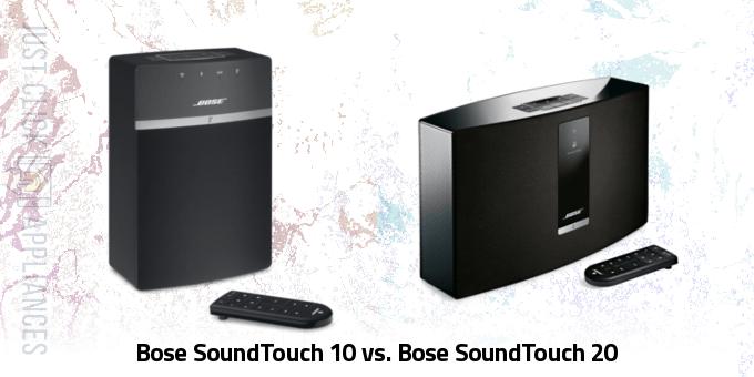 Bose SoundTouch 10 vs Bose SoundTouch 20
