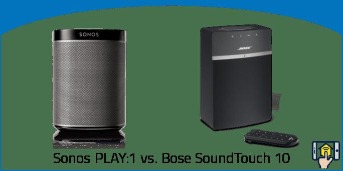 Sonos PLAY1 vs Bose SoundTouch 10