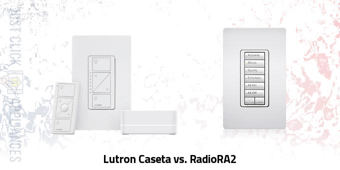 Lutron Caseta vs. RadioRA 2