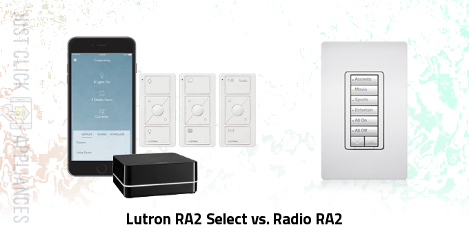 Lutron RA2 Select vs. Radio RA2
