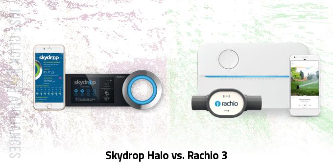 Skydrop Halo vs Rachio 3