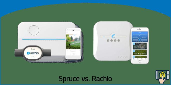 Spruce vs Rachio