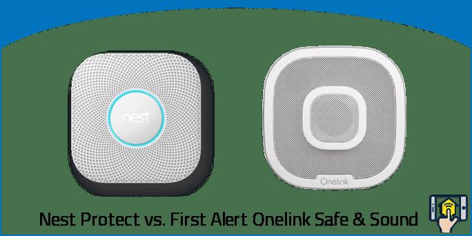 Nest Protect vs. First Alert Onelink Safe and Sound
