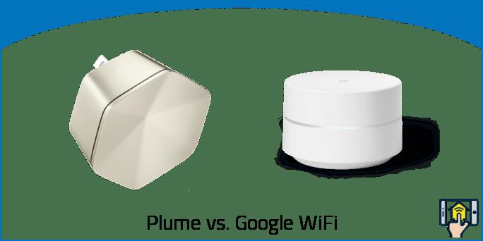 Plume vs Google WiFi