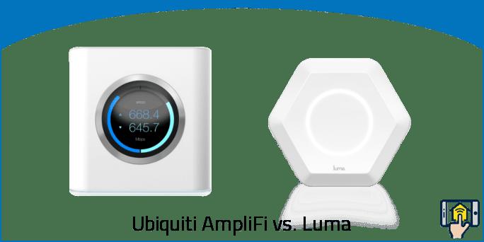 Ubiquiti AmpliFi vs Luma