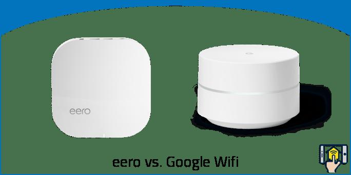 eero vs Google WiFi