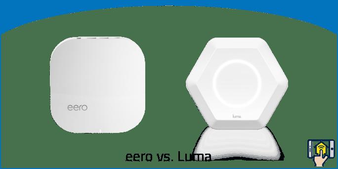 eero vs Luma