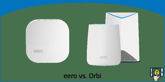 eero vs Orbi