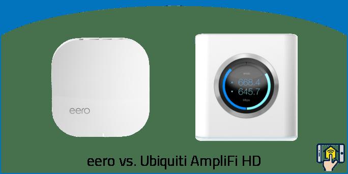 eero vs Ubiquiti AmpliFi HD