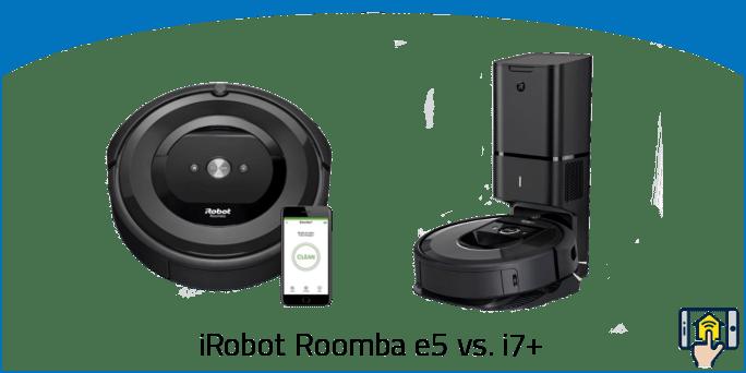 iRobot Roomba e5 vs i7+
