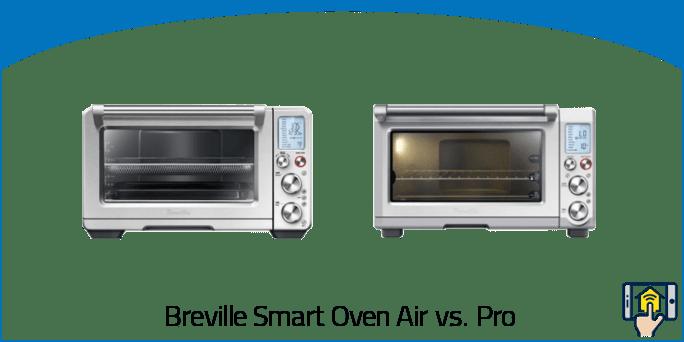 Breville Smart Oven Air vs Pro