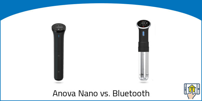 Anova Nano vs. Bluetooth