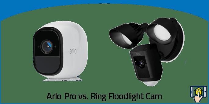 Arlo Pro vs Ring Floodlight Cam