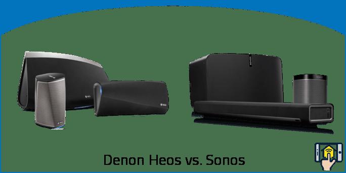 Denon Heos vs. Sonos