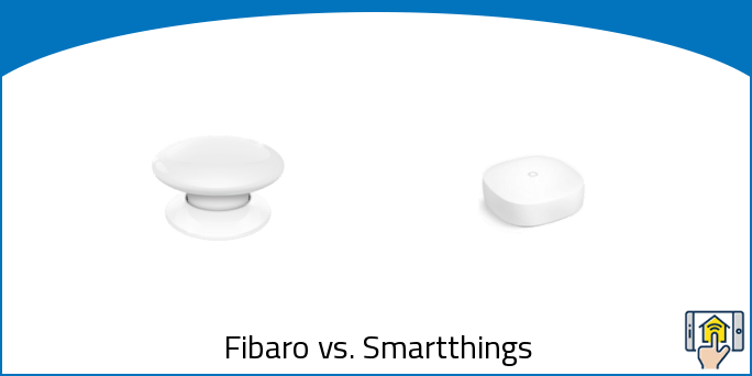 Fibaro vs. Smartthings