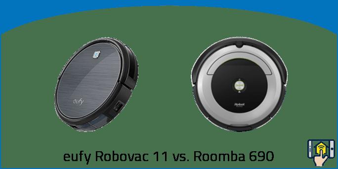 eufy Robovac 11 vs. Roomba 690
