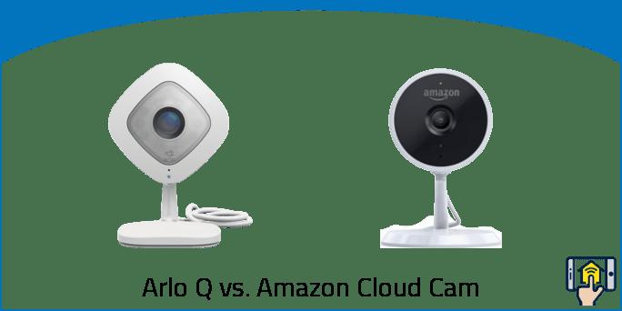 Arlo Q vs. Amazon Cloud Cam