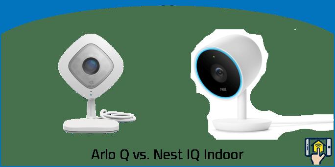 Arlo Q vs. Nest IQ Indoor