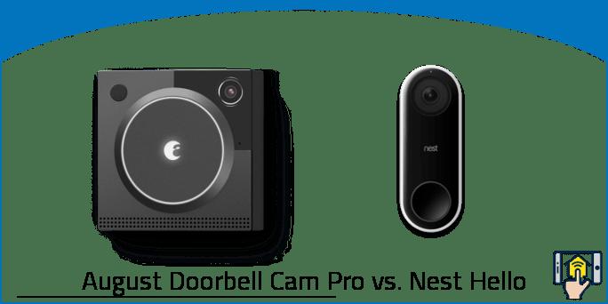 August Doorbell Cam Pro vs. Nest Hello