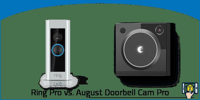 Ring Doorbell Pro vs. August Doorbell Cam Pro