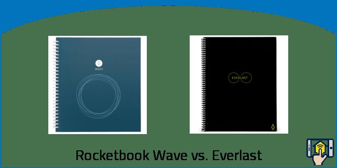 Rocketbook Wave vs. Everlast
