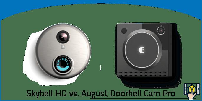Skybell HD vs. August Doorbell Cam Pro