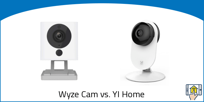 Wyze Cam vs. YI Home