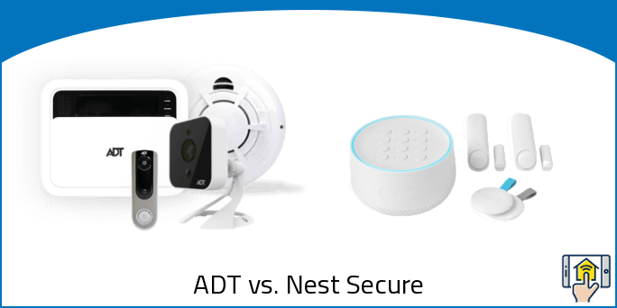 ADT vs. Nest Secure