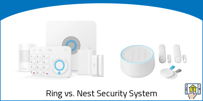 Ring vs. Nest Security System