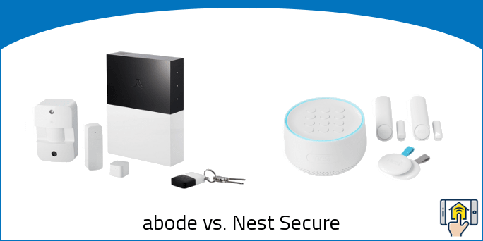 abode vs. Nest Secure