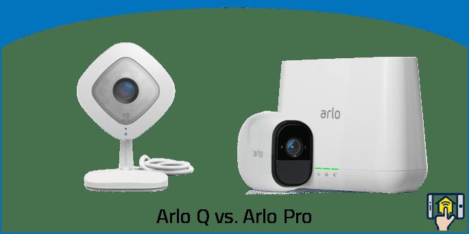 Arlo Q vs. Arlo Pro