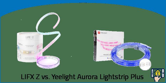 LIFX Z vs Yeelight Aurora Lightstrip Plus