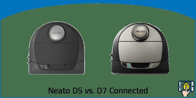 Neato D5 vs. D7 Connected