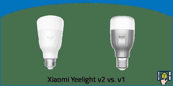 Xiaomi Yeelight v2 vs v1