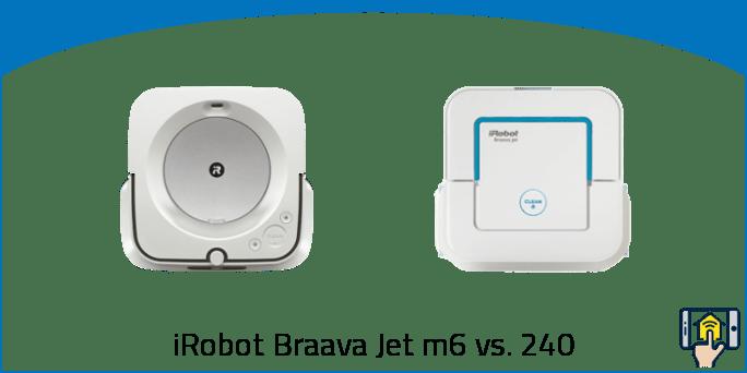 iRobot Braava Jet m6 vs. 240