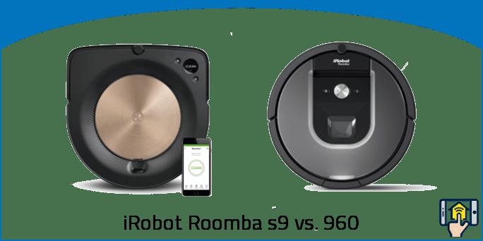 iRobot Roomba s9 vs 960 differences