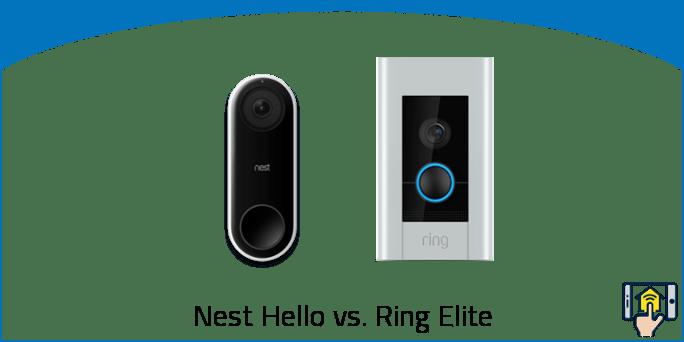 Nest Hello vs Ring Elite