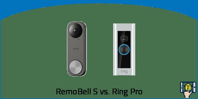 RemoBell S vs Ring Pro