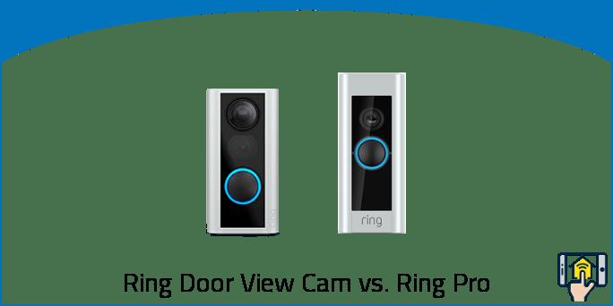 Ring Door View Cam vs Ring Pro
