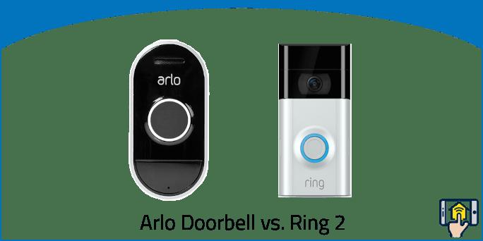 Arlo Doorbell vs. Ring 2