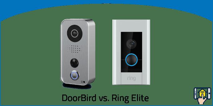 DoorBird vs Ring Elite