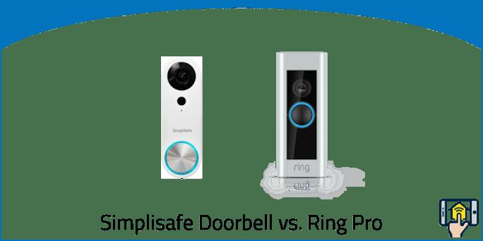 SimpliSafe Video Doorbell vs Ring Pro