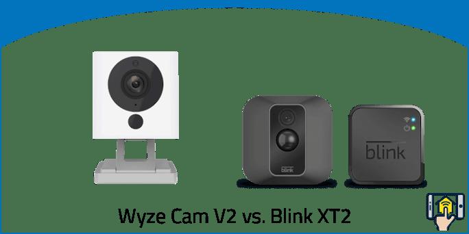 Wyze Cam V2 vs Blink XT2