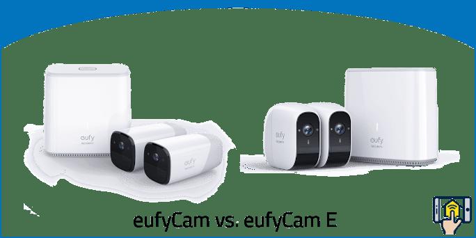 eufyCam vs. eufyCam E
