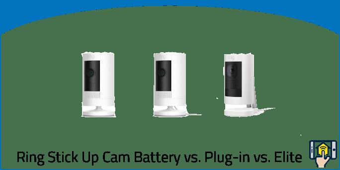 All New Ring Stick Up Cam Battery vs Plug-in vs Elite