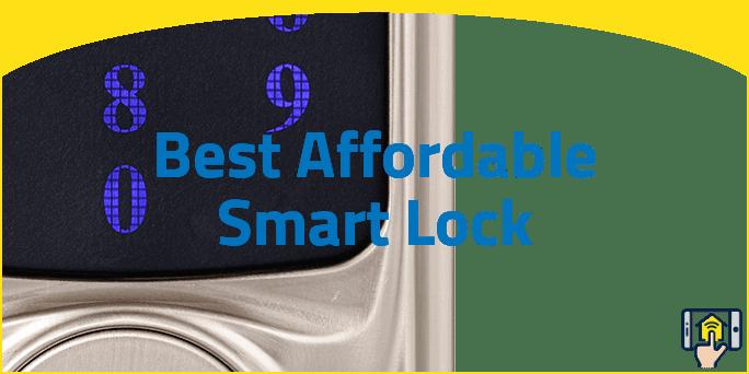 Best Affordable Smart Lock