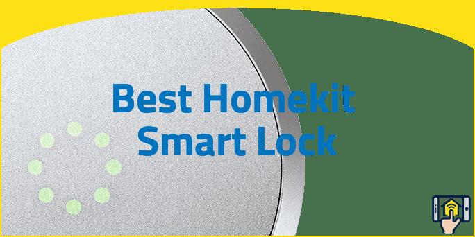 Best Homekit Smart Lock